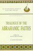 Trialogue of the Abrahamic Faiths (Isma'il Raji al Faruqi)