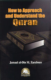 How to Approach and Understand Qur\'an