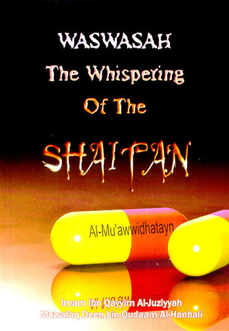 Waswasah: The Whispering of the Shaitan