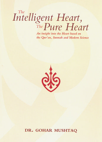 The Intelligent Heart, The Pure Heart