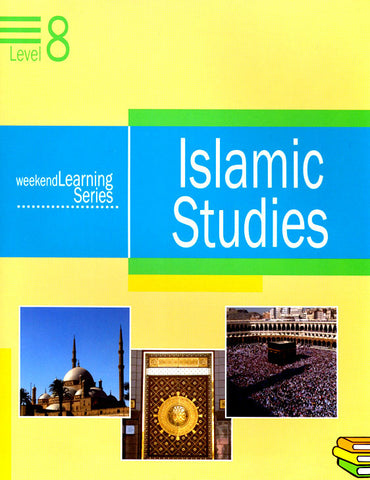 Weekend Learning Series: Islamic Studies Level 8