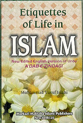 Etiquette of Life in Islam