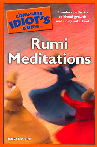 The Complete Idiot\\s Guide to Rumi Meditations