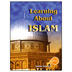 Learning About Islam (revised and expanded edition 1)