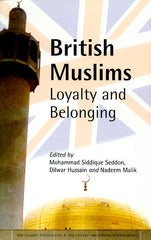 British Muslims: Loyalty and Belonging