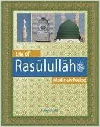 Life of Rasulullah - Madinah Period (Weekend Learning Series)