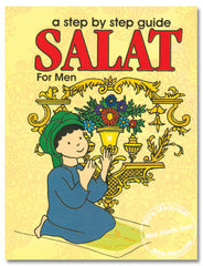 Salat : A Step by Step Guide for Men