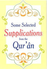 Some Selected Supplications from the Qur'an