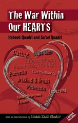 The War Within Our Hearts : Struggles of the Muslim Youth