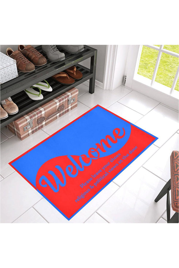 "Welcome - No shoes No Politics No Religion Azalea Doormat 30"" x 18"""