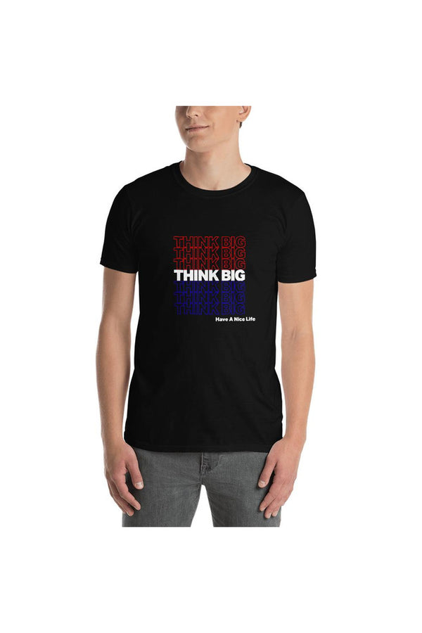 Think Big Short-Sleeve Unisex T-Shirt