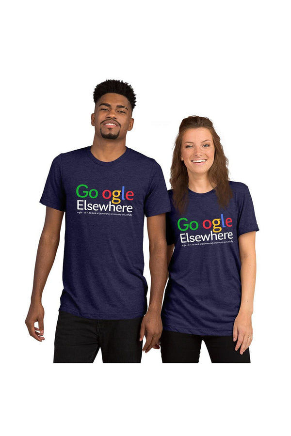 Go Ogle Elsewhere Short sleeve t-shirt