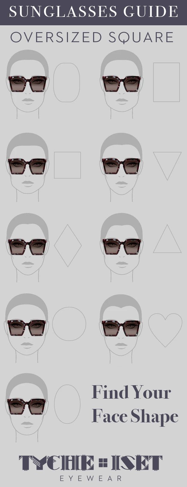 Sunglasses Face Shape Style Guide: Oversized Square Sunglasses. Find Your Face Shape!