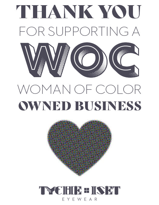 SMALL BUSINESS, WOC OWNED SMALL BUSINESS, MINORITY OWNED SMALL BUSINESS, WOMEN IN BUSINESS, WOMEN ENTREPRENEURS, SUPPORT SMALL BUSINESS, TYCHE AND ISET EYEWEAR, SUNGLASSES BRAND, INDEPENDENT EYEWEAR, EYEWEAR DESIGN, EYEWEAR DESIGNER, MORGANNE LEIGH