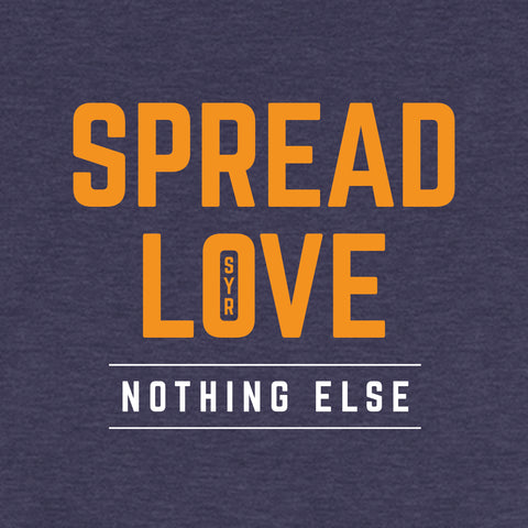 'Spread Love Nothing Else' Unisex Premium T-Shirt