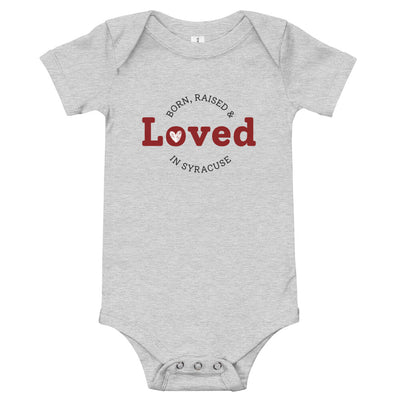 Born, Raised, & Loved in Syracuse t-shirt onesie (Special Fundraising Event!)