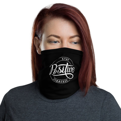 'Stay Positive Syracuse' Neck Gaiter
