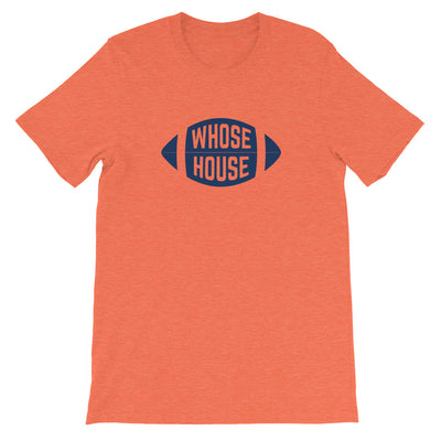 'Whose House' Unisex Premium T-Shirt