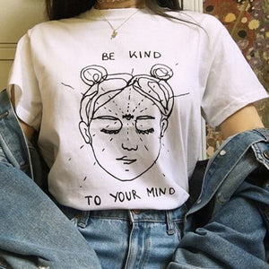 Be Kind To Your Mind Aesthetic T-Shirt - HipStore - Fashion Boutique