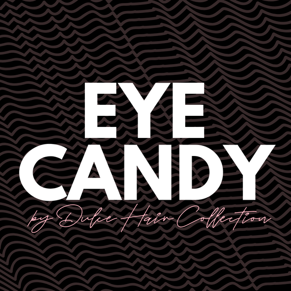 EYE CANDY BY DULCE'