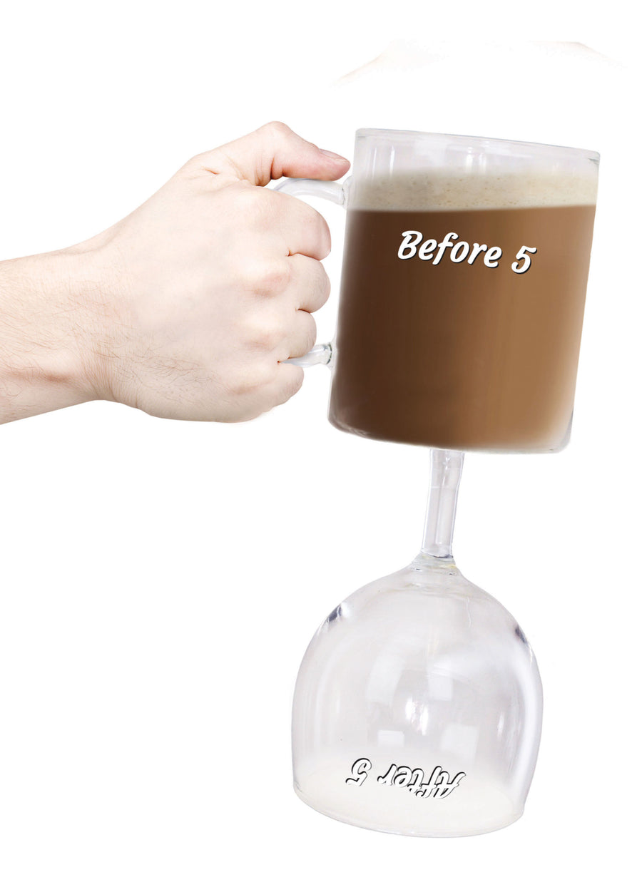 The Before & After 5 Coffee & Wine Glass