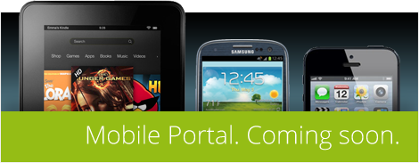 Mobile Portal Coming Soon