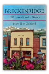 BOOK: Breckenridge: 150 Years of Golden History