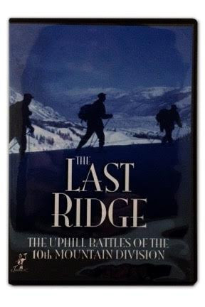 DVD: The Last Ridge: The Uphill Battles of the 10th Mountain Division