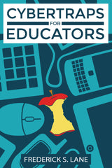 CyberTraps for Educators by Frederick S. Lane