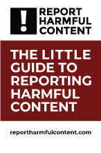 The Little Guide to Reporting Harmful Content