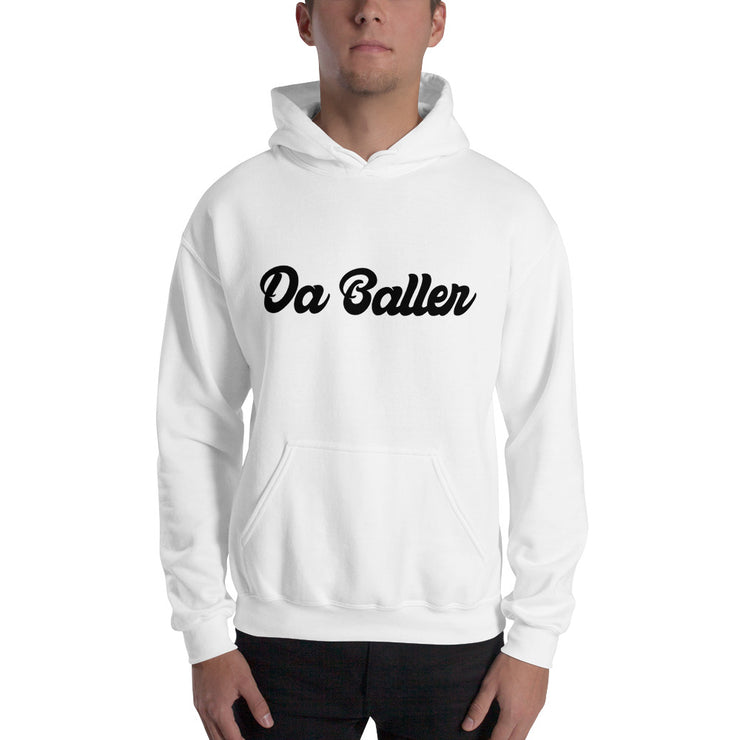 Da Baller - Hooded Sweatshirt