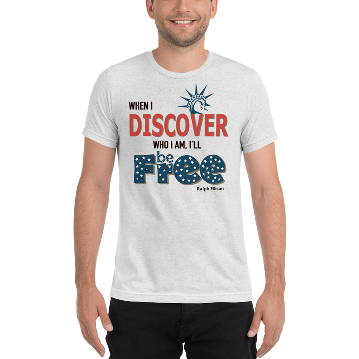 When I Discover Who I Am, I'll Be Free - July 4th - Short sleeve t-shirt