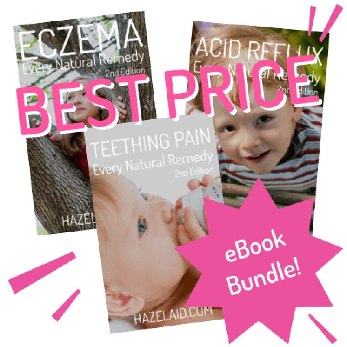 Every Natural Remedy - Eczema Acid Reflux & Teething Pain (Bundle) - 2Nd Edition - Ebook