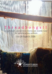 THREAD SONGS II MOROCCAN TEXTILE TOUR 1st - 26th March 2018