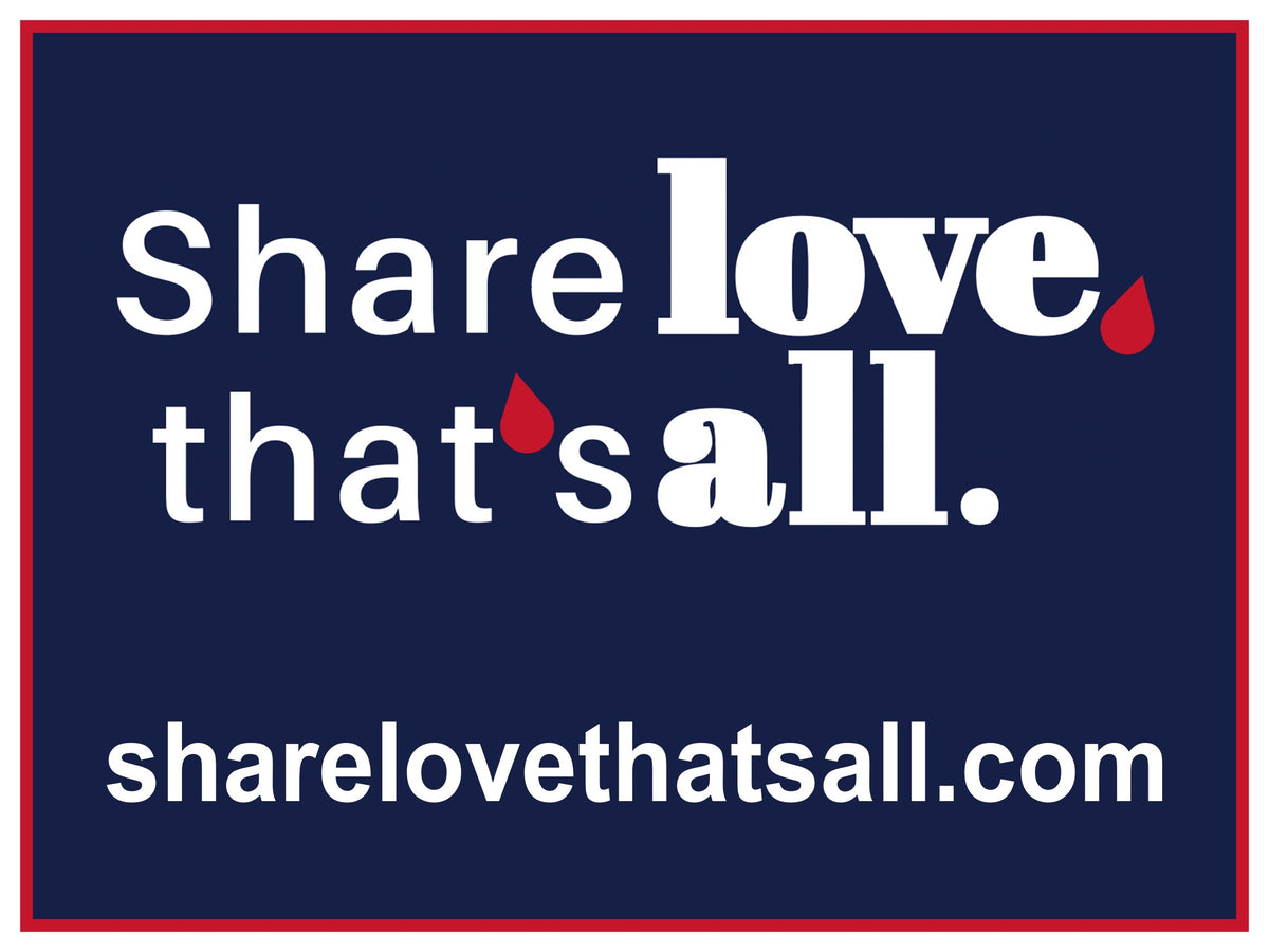 Share Love Yard Sign