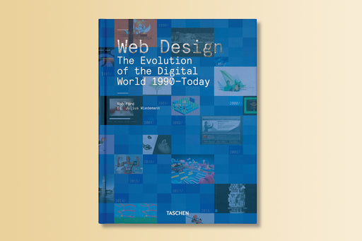 Web Design: The Evolution of the Digital World 1990–Today