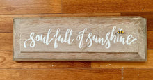 Load image into Gallery viewer, Soul Full of Sunshine Handpainted Sign