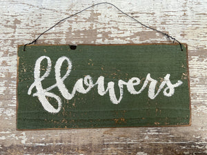 Flowers Sign on Wood