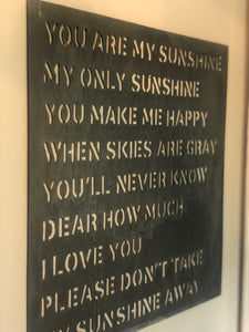 AMAZING METAL SIGN- YOU ARE MY SUNSHINE
