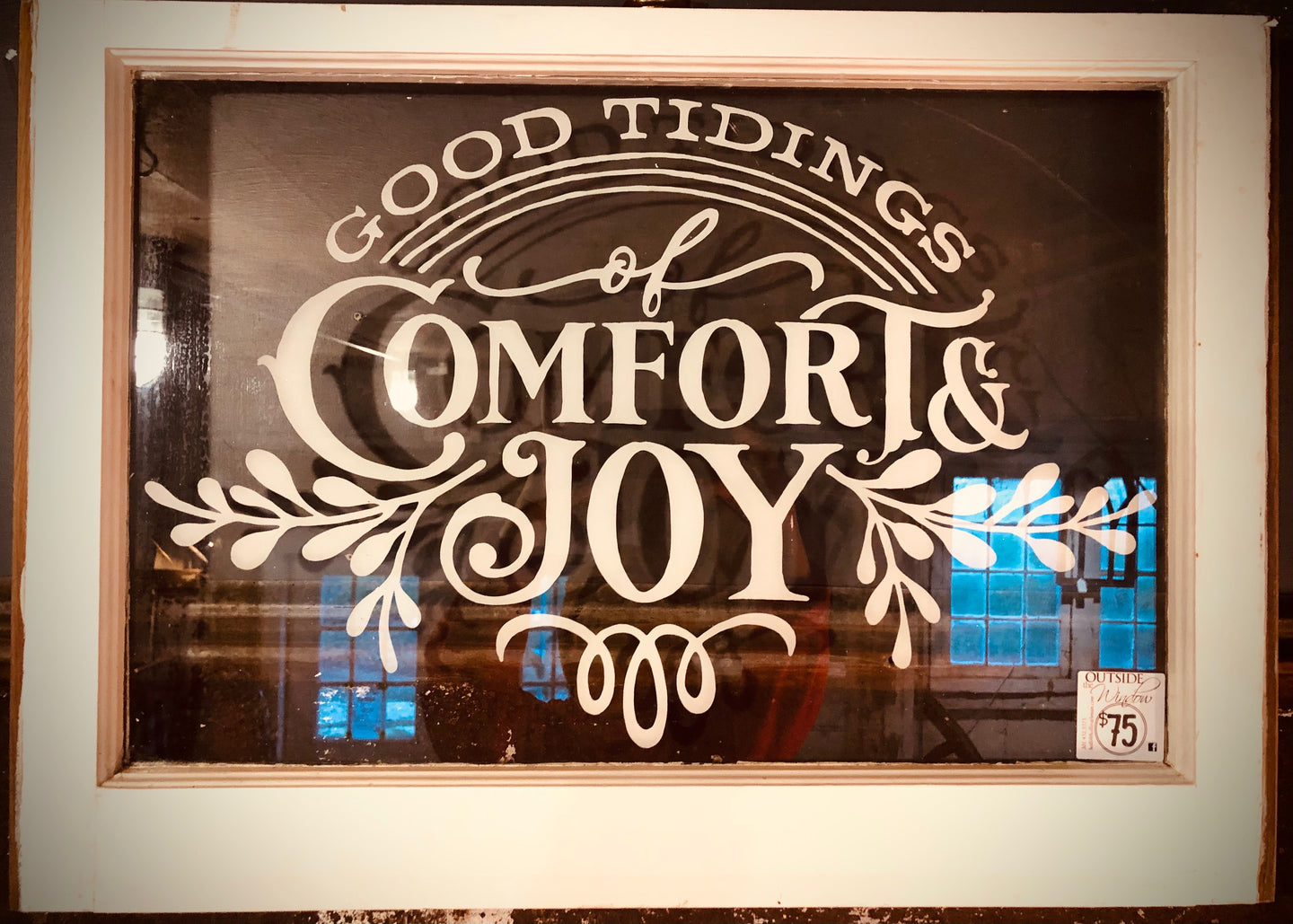 Good Tidings Hand Painted on a Vintage Window
