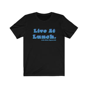 Live At Lunch Short Sleeve Tee