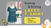 Sew an Easy Lacey T-Shirt with any T-Shirt Pattern