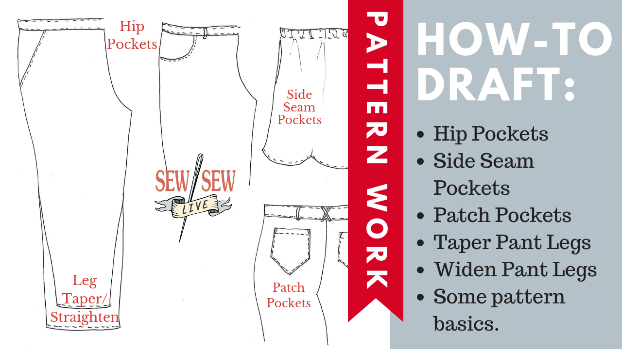 HOW TO DRAFT Pockets & Adjust Leg Widths
