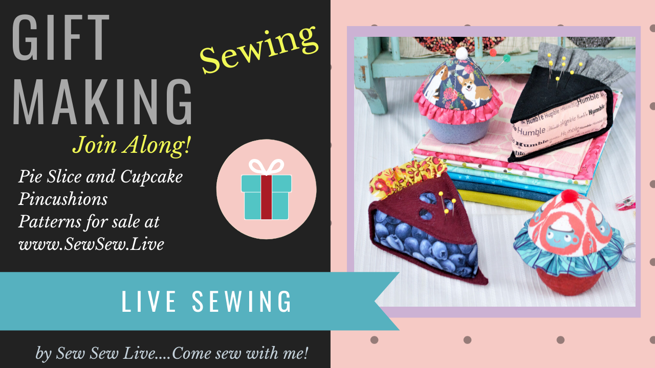 Cupcake and Pie Slice Live Sewing Videos
