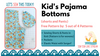 Kid's Pajama Bottoms by 5 out of 4 Patterns