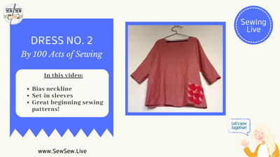 Dress No. 2 by 100 Acts of Sewing