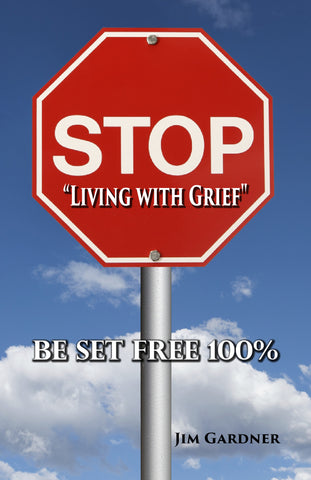 "Stop ""Living with Grief"""