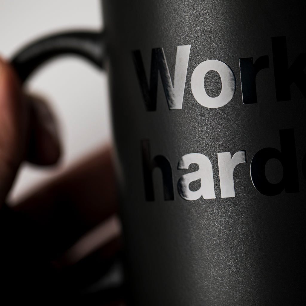 Work harder. Mug (Black-on-Black)