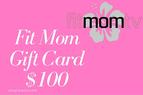 Fit Mom Gift Cards - Kiana Fitness Shop - 3