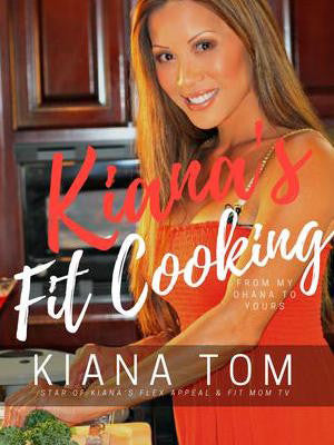 Kianas Fit Cooking Recipes eBook